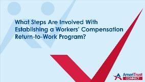 WhatStepsAreInvolvedwithEstablishingaWorkersCompensationReturn-To-WorkProgram